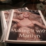Making it with Marilyn nearing completion