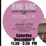 BEHIND THE SEAMS  Book Signing Dec 9 at Jeanne Lottie's The Pink House in Yorkville